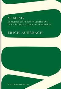 image of Mimesis: Verklighetsframställningen i den västerländska litteraturen