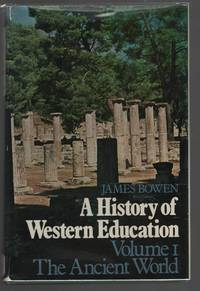 A History of Western Education; Volume 1, The Ancient World