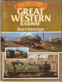 Railway Liveries: Great Western Railway 1923-1947