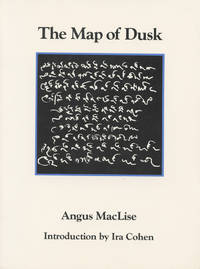 The Map of Dusk by  Angus MacLise - Signed First Edition - 1984 - from Passages Bookshop (SKU: 4037)