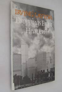 Droppings from Heaven by  Irving Layton - First Printing of the First Edition - 1979 - from Renaissance Books (SKU: 12610)
