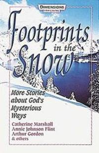 image of Footprints in the Snow: More Stories About God's Mysterious Ways