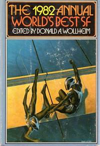 The 1982 Annual World's Best SF