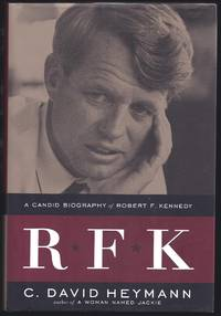 R F K: A Candid Biography Of Robert F. Kennedy.