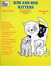 Kim and Her Kittens. Reproducible, Primary Grades