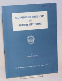 Self-Propelled Diesel Cars and Multiple-Unit Trains. A Review of Recent Developments in the United States and Overseas