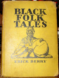 Black Folk Tales Retold from the Haussa of Northern Nigeria, West Africa