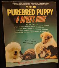 Your Purebred Puppy A Buyers Guide