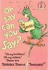 image of OH SAY CAN YOU SAY