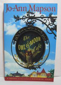 The Owl & Moon Cafe by  Jo-Ann Mapson - Paperback - Signed First Edition - 2006 - from West Side Books (SKU: 979)
