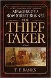 image of Thief-Taker, The : Memoirs of a Bow Street Runner