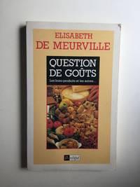 Question De Gouts  Les Bons Produits et les Autres