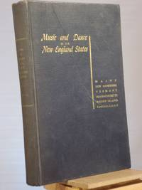 Music and Dance in the New England States by Sigmund Speath - Hardcover - Unknown Unknown - 1953 - from Henniker Book Farm and Biblio.co.uk