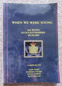 WHEN WE WERE YOUNG 2nd Royal Gloucestershire Hussars