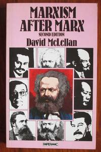 Marxism after Marx: An Introduction by McLellan, David - 1980