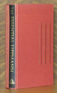 THE ESSENTIAL LIPPMANN by  edited by Clinton Rossiter and James Lare Walter Lippmann - First printing - 1963 - from Andre Strong Bookseller (SKU: 8203)