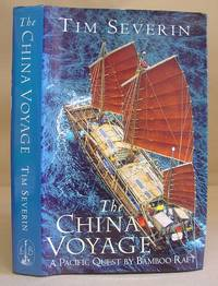 image of The China Voyage - A Pacific Quest By Bambook Raft