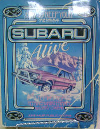1972 to 1984-- How to Keep Your Subaru Alive:  Easy Step-By-Step  Maintenance and Repair
