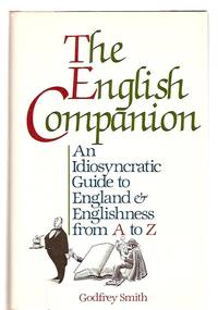 image of The English Companion: an Idiosyncratic Guide to England_Englishness  from a to Z
