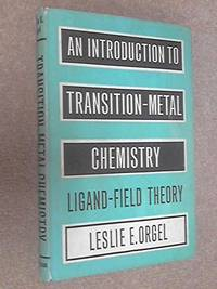 image of Introduction to Transition Metal Chemistry: Ligand Field Theory