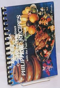 A book of favorite recipes.  [Cover title:] Gloria's collection of fabulous Philippine recipes with the flair of Hawaii