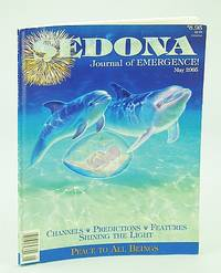 Sedona Journal of Emergence!, May 2005 - Use Benevolent Magic to Change the First Alignment