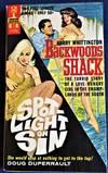 Backwoods Shack / Spotlight on Sin