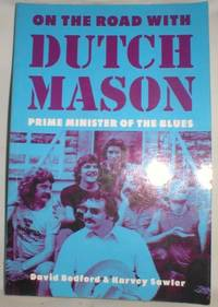 image of On the Road With Dutch Mason, Prime Minister of the Blues