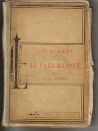 Les Basques et Le Pays Basques