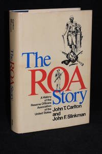 The ROA Story; A History of the Reserve Officers Association of the United States