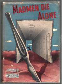 Madmen Die Alone