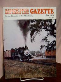 image of NARROW GAUGE AND SHORT LINE GAZETTE - JULY, 1976; VOLUME 2, NUMBER 3