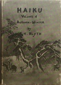 Haiku: Volume IV Autumn-Winter by  R. H BLYTH - Hardcover - from Trevian Books (SKU: 013314)