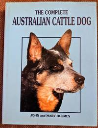 image of The Complete Australian Cattle Dog