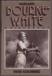 Margaret Bourke-White, a Biography