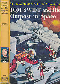 Tom Swift and his Outpost in Space by  Victor Appleton II - Hardcover - Reprint - 1955 - from Barter Books Ltd and Biblio.com