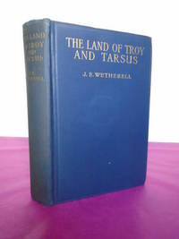 THE LAND OF TROY AND TARSUS