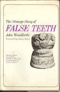 Strange Story of False Teeth