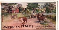 AMERICAN FENCES [cover title].  CATALOGUE NO. 12, THE AMERICAN FENCE.  Adapted to and covering every possible requirement of Farm, Ranch, Railroad, Orchard and Garden