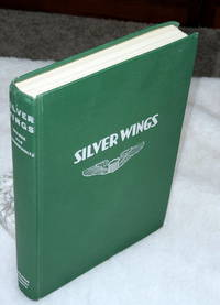 image of Silver Wings:  True Action Stories of the United States Air Force