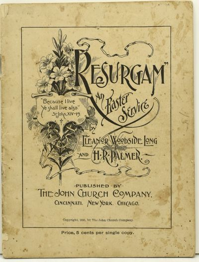 Cincinnati, etc.: The John Church Company, 1895. Stapled Pamphlet. Good binding. A service for Easte...