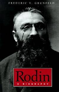 Rodin : A Biography