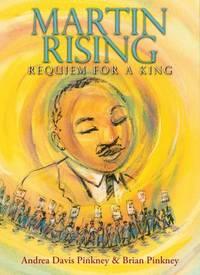 Martin Rising : Requiem for a King