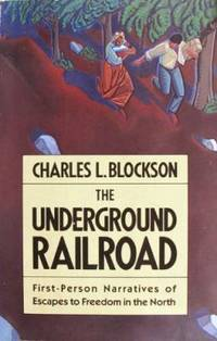 image of The Underground Railroad : First-Person Narratives of Escapes to Freedom in the North
