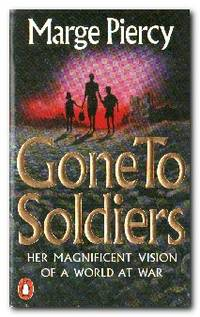 Gone to Soldiers  A Novel of the Second World War