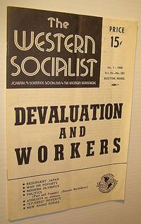 The Western Socialist - Journal of Scientific Socialism in the Western Hemisphere, Vol. 35, No. 261; No. 1 - 1968 - Devaluation and Workers