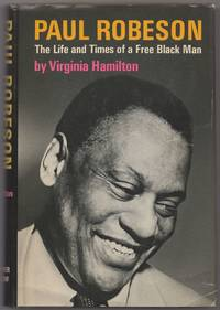 image of Paul Robeson: The Life and Times of a Free Black Man