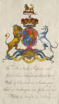 Family Crest of The Most High, Puissant, and Noble Prince, William Fitz-Roy, Duke of Cleveland and Southampton, Earl of Southampton and Chichester, and Baron of Nonsuch & Newberry by Segar, Sir William and Edmondson, Joseph.   [Fitz-Roy / Fitzroy Family] - 1764