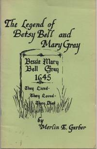 The Legend of Betsy Bell and Mary Gray
