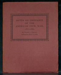Notes on Ordnance of the American Civil War 1861-1865